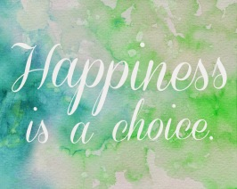 happiness is a choice free printable free images